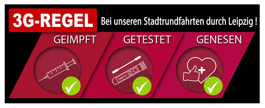 3G Regel Leipziger Stadtrundfahrten
